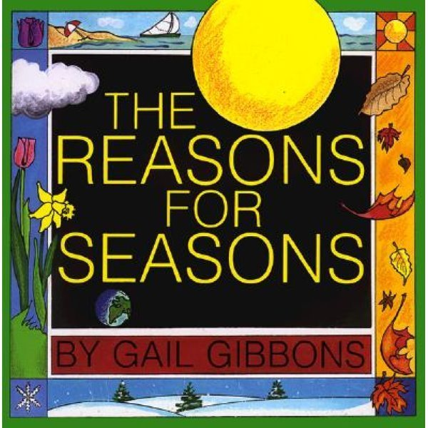 The Reasons for Seasons  Gibbons  Gail