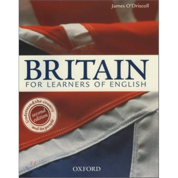 Britain for Learners of English : Student s Book  James O Driscoll
