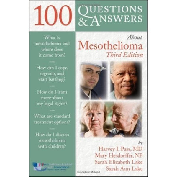 100 Questions   Answers about Mesothelioma  Pass  Harvey  Hesdorffer  Mary  Lake  Sarah