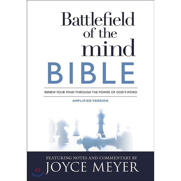 Battlefield of the Mind Bible : Renew Your Mind Through the Power of God s Word  Joyce Meyer