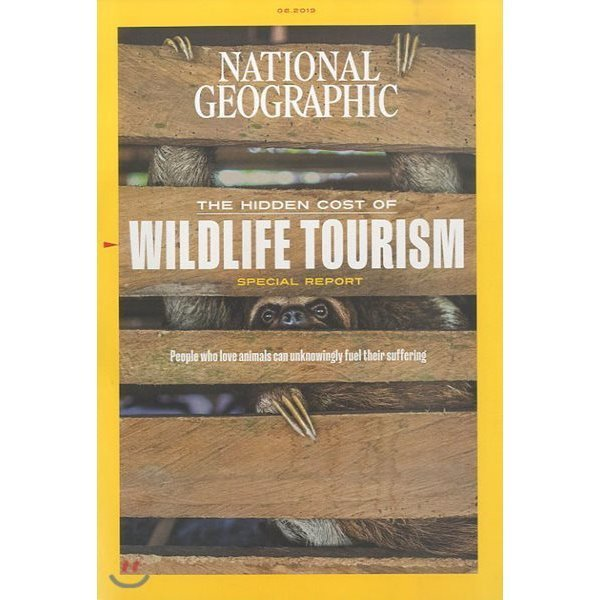 National Geographic USA (월간) : 2019년 06월 : The hidden cost of WILDLIFE TOURISM  내셔널...