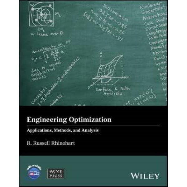 Engineering Optimization : Applications  Methods and Analysis  Rhinehart  R  Russell