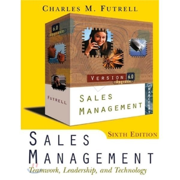 Sales Management : Teamwork  Leadership  and Technology  6 E  Charles Futrell