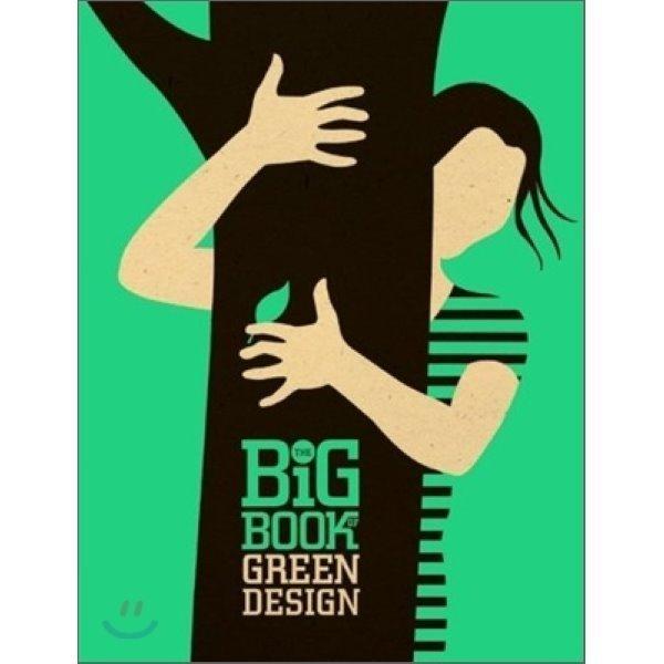 The Big Book of Green Design  Suzanna Mw Stephens  Anthony B  Stephens