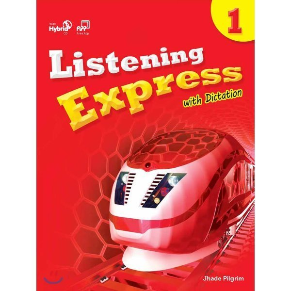 Listening Express 1 : Student s Book + Hybrid CD  Jhade Pilgrim