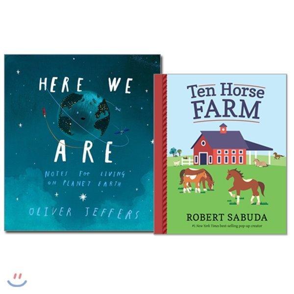 2018년 그림책 Here We Are + 팝업북 Ten Horse Farm 2종 세트  Oliver Jeffers  Robert Sabuda