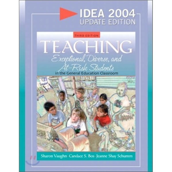 Teaching Exceptional  Diverse  and At-Risk Students in the General Education Classroom  3 E  Sh...
