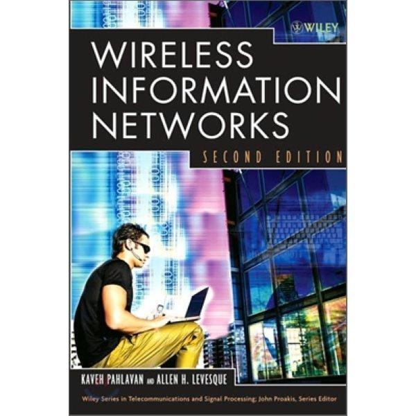 Wireless Information Networks  2 E  Kaveh Pahlavan  Allen H  Levesque