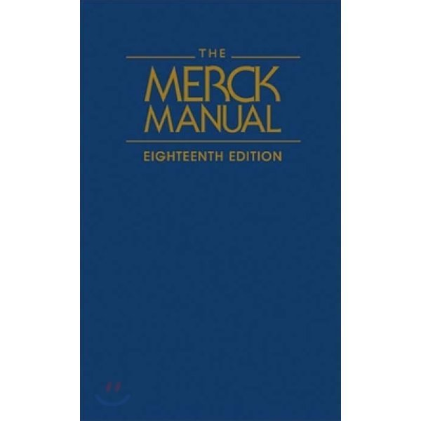 The Merck Manual of Diagnosis and Therapy  Beers  Mark H   MD  Berkow  Robert (EDT)  Beers  Mar...