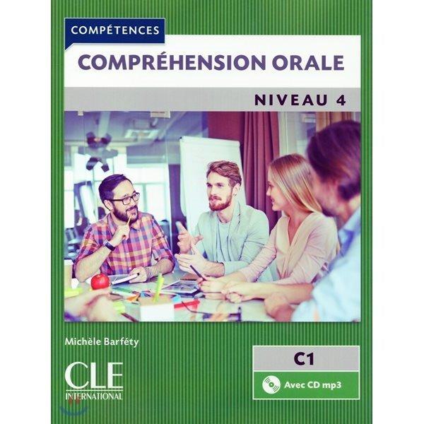 Comprehension orale 4 (+CD MP3)  Michele Barfety