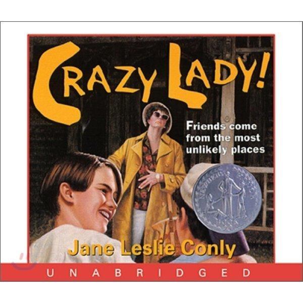 Crazy Lady  : Audio CD  Jane Leslie Conly