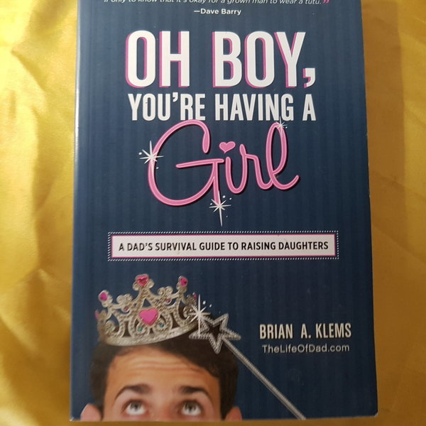 OH BOY YOU`RE HAVING A GIRL/KLEMS.2013