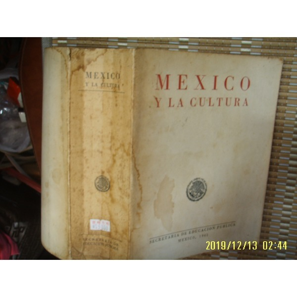 헌책/ 외국판 SECRETARIA DE EDUCACION PUBLICA MEXICO 1961 멕시코 MEXICO Y LA CULTURA
