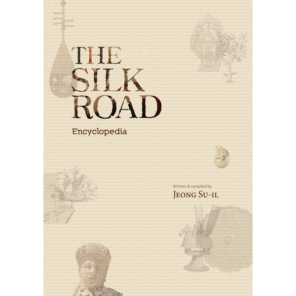 THE SILK ROAD ENCYCLOPEDIA  Seoul Selection   b