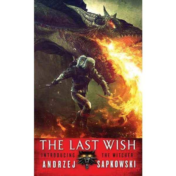 The Last Wish ( Witcher collections )