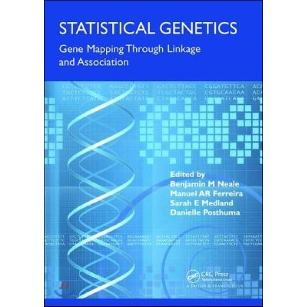 Statistical Genetics : Gene Mapping Through Linkage and Association  Neale  Benjamin M  (EDT)...