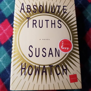 ABSOLUTE TRUTHS/SUSAN HOWATCH.KNOPE.2004