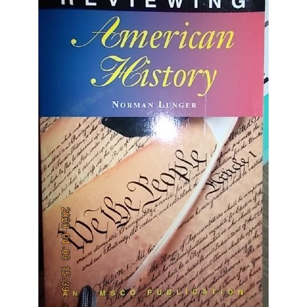 REVIEWING AMERICAN HISTORY     /(NORMAN LUNGER)