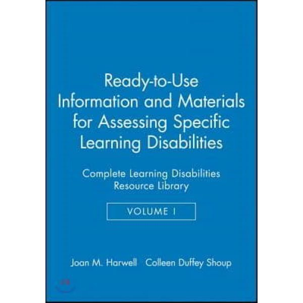 Ready-to-Use Information   Materials for Assessing Specific Learning Disabilities  Harwell