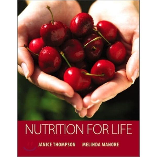 Nutrition for Life  1 E  Janice Thompson  Melinda Manore
