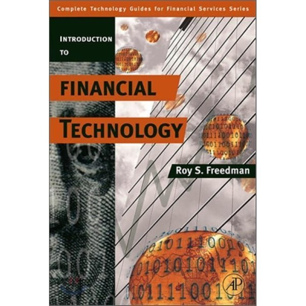 Introduction to Financial Technology : Complete Technology Guides for Financial Services  Freedman