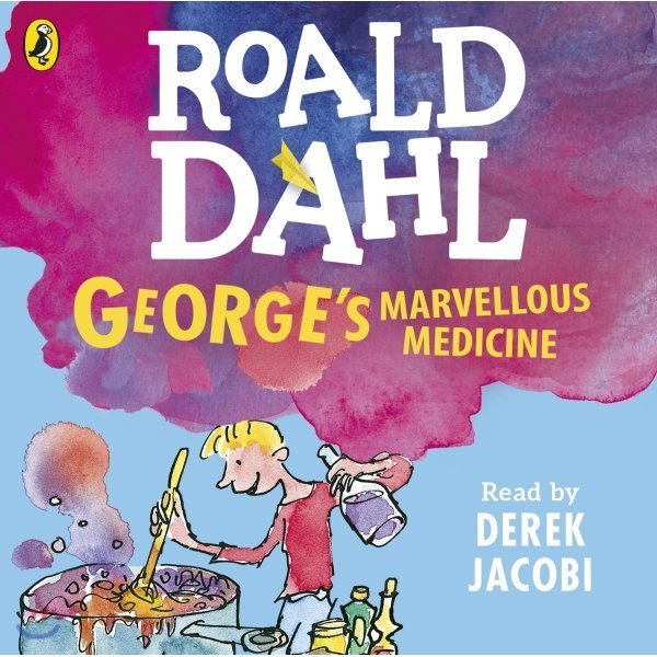 George s Marvellous Medicine : 로알드달 영국판 오디오북  Roald Dahl  Quentin Blake (ILT)  Derek...