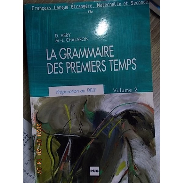 La Grammaire Des Premiers Temps Volume 2