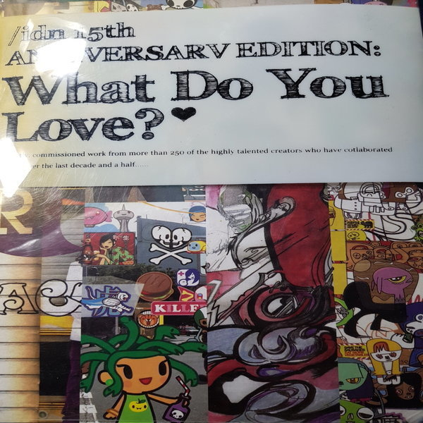 idn 15th ANNIVERSARY EDITION:What do you love /IdN.2010