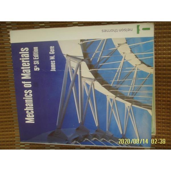 헌책/ 외국판 nelson thornes / 5판 Mechanics of Materials / James M. Gere -사진.꼭상세란참조