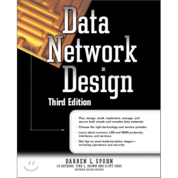Data Network Design  3 E  Darren L  Spohn  Tina Brown  Scott Grau