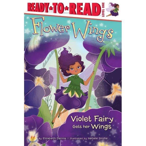 Violet Fairy Gets Her Wings :    Elizabeth Dennis