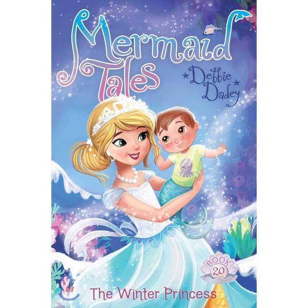 The Winter Princess  Volume 20  Debbie Dadey  Tatevik Avakyan (ILT)