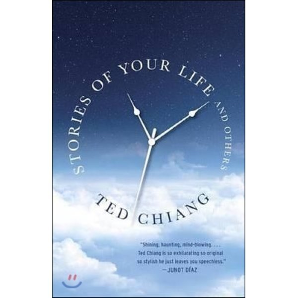 Stories of Your Life and Others  Ted Chiang