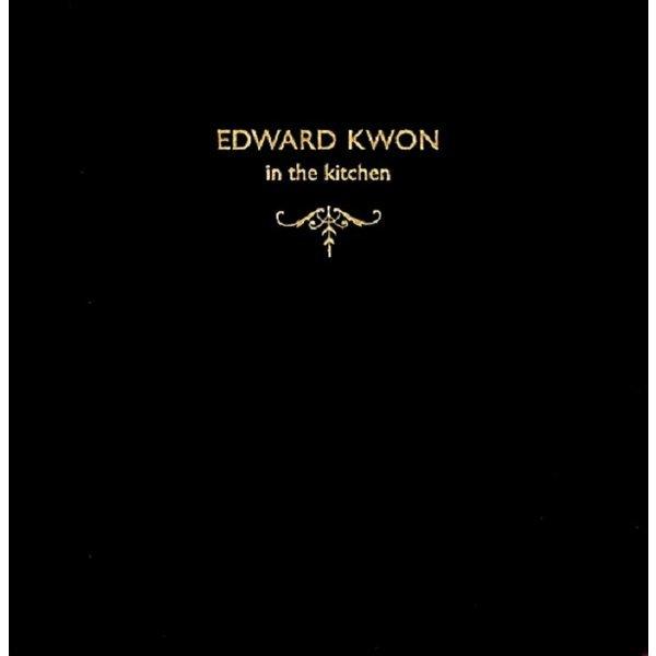 edward kwon in the kitchen 에드워드 권 인 더 키친