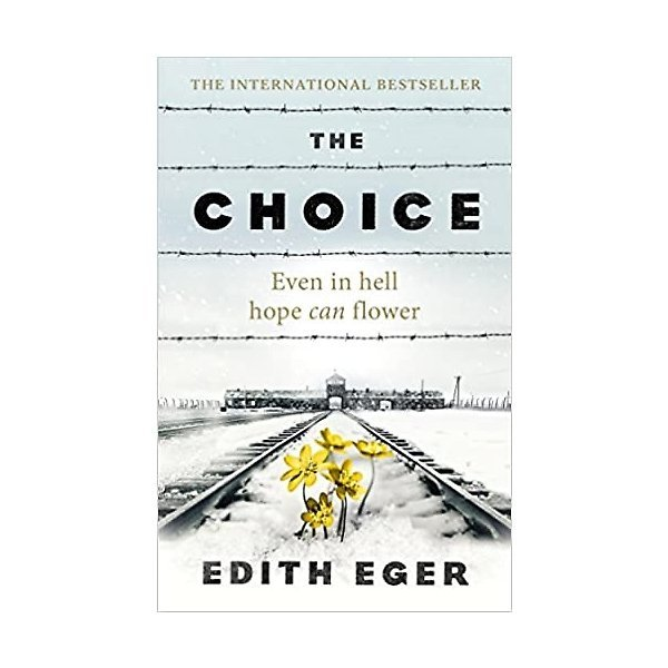 The Choice: A true story of hope (Paperback)