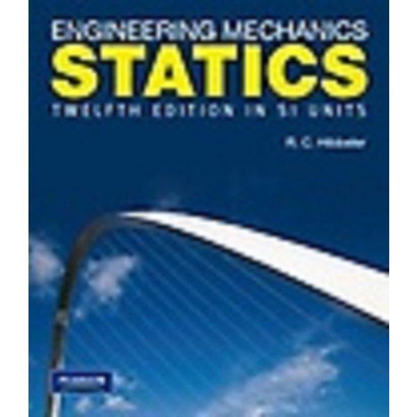 ENGINEERING MECHANICS STATICS    /(TWELFTH EDITION IN SI UNITS/상세설명참조바람)