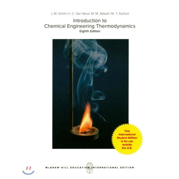 Introduction to Chemical Engineering Thermodynamics  8 E  J  M  smith H  C  Van Ness