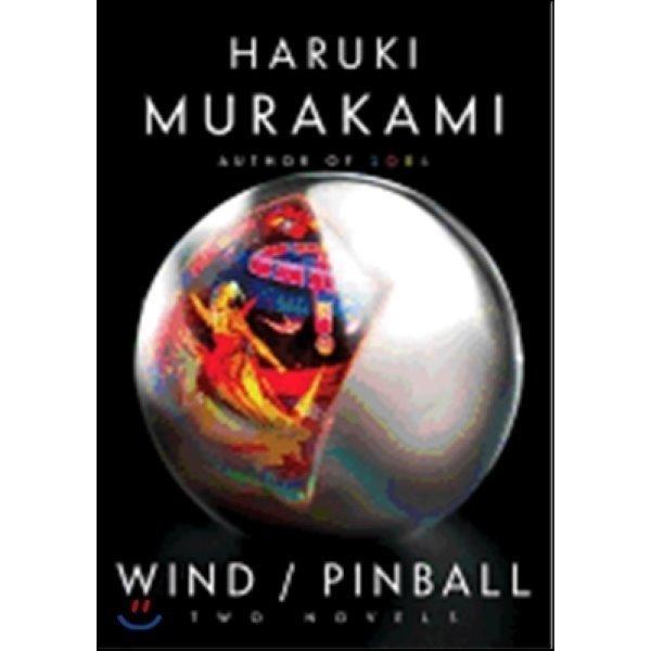 Wind   Pinball : Two Novels  Murakami  Haruki  Goossen  Ted (TRN)