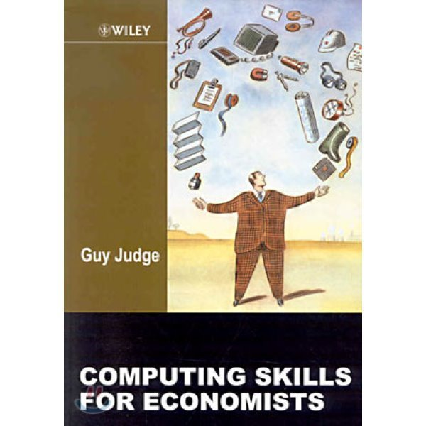 Computing Skills for Economists (Paperback)  by Guy Judge