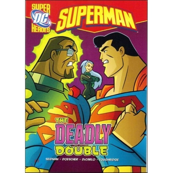 Capstone Heroes(Superman) : The Deadly Double  David Seidman