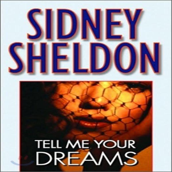 Tell Me Your Dreams  Sidney Sheldon