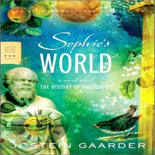 Sophie s World : A Novel About the History of Philosophy  Jostein Gaarder  Paulette Moller