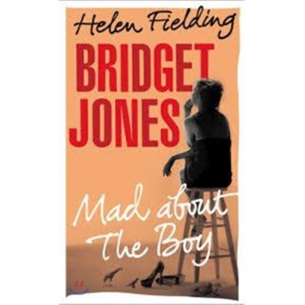 Bridget Jones: Mad About the Boy  Helen Fielding