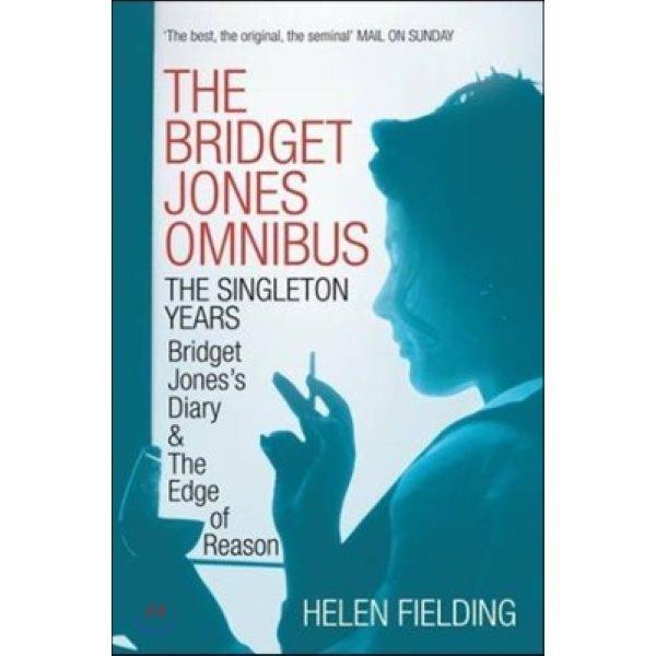 The Bridget Jones Omnibus :  The Singleton Years: Bridget Jones s Diary   Bridget Jones s Diary...