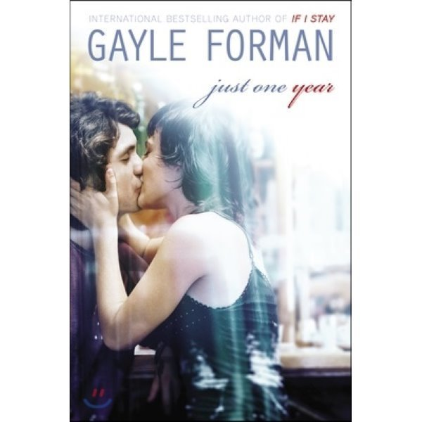Just One Year  Gayle Forman