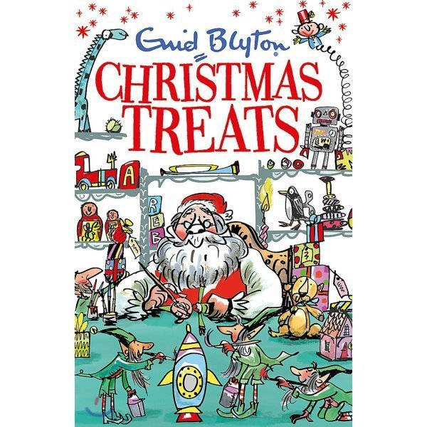 Christmas Treats: Contains 29 classic Blyton tales  Enid Blyton