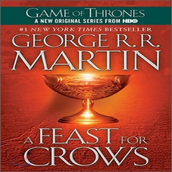 A Song of Ice and Fire  Book 4 : A Feast for Crows  George R  R  Martin