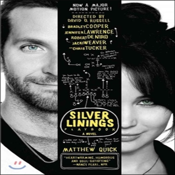 The Silver Linings Playbook  Matthew Quick
