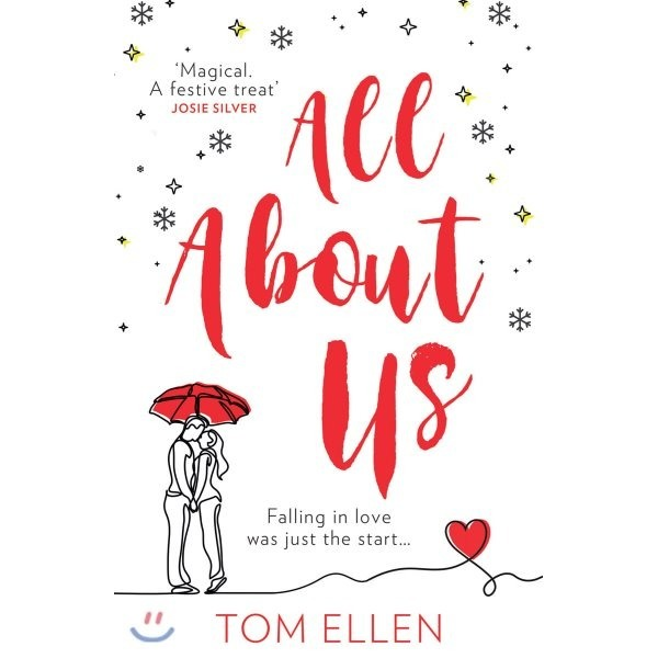 All About Us : Escape with the bestselling  most gorgeously romantic debut love story of 2020...