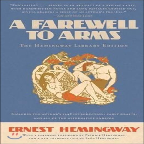 A Farewell to Arms : The Hemingway Library Edition  Hemingway  Ernest  Hemingway  Patrick (FRW)...